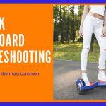 Airwalk Hoverboard Troubleshooting