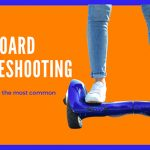 Gotrax Hoverboard Troubleshooting